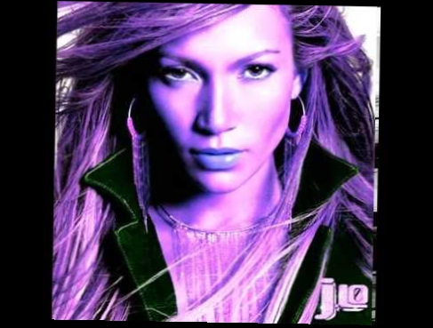 Jennifer Lopez - Love Don't Cost A Thing, I'm Real, Play (screwed)