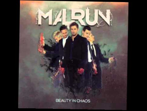 Malrun - Caught Between Your Legs (Beauty In Chaos 2010)