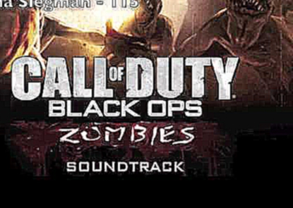 Call of Duty: Black Ops Zombies Soundtrack 115 - Elena Siegman
