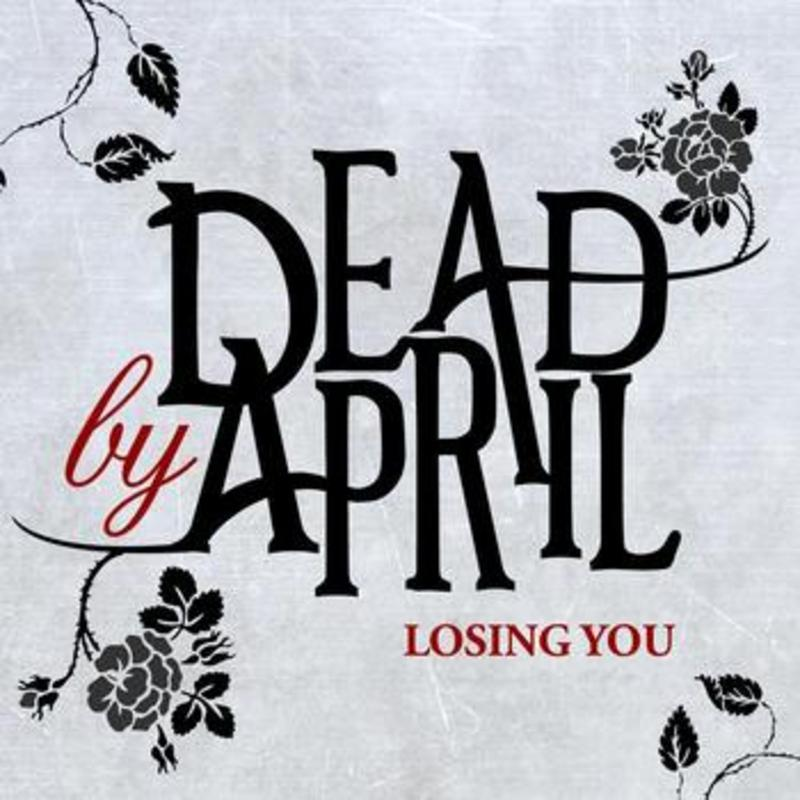 Dead by April - Losing You