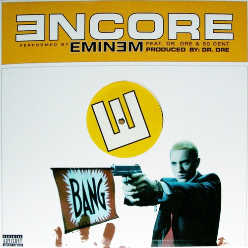 Eminem/Dr.Dre/50 Cent - Encore/Curtains Down (Encore,2004)