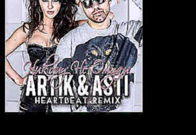 Artik & Asti-Никому Не Отдам(Heartbeat Radio Mix)