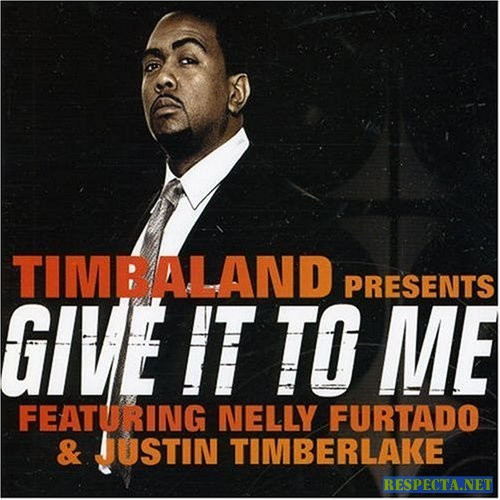 Timbaland - Give It to Me (feat. Nelly Furtado And Justin Timberlake)